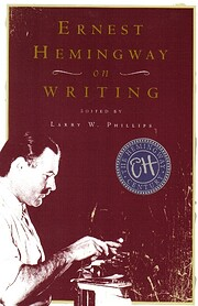 Ernest Hemingway on Writing by Larry W.…