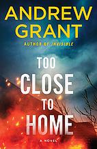 Too Close to Home: A Novel (Paul McGrath) by…