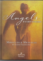 Angels Everywhere: Miracles & Messages by…