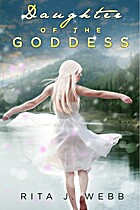 Daughter of the Goddess by Rita J Webb