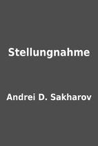 Stellungnahme by Andrei D. Sakharov