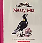 Messy Mia (Little Mates)