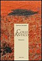 Colle antico by Gianluca Sannipoli