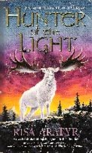 Hunter of the Light by Risa Aratyr