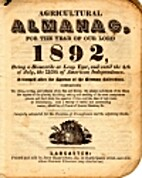 Agricultural Almanac for the year 1892 by…