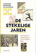 De Stekelige jaren: Literatuur en politiek…