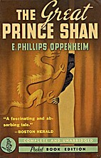 The Great Prince Shan by E. Phillips…
