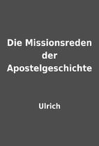 Die Missionsreden der Apostelgeschichte by…