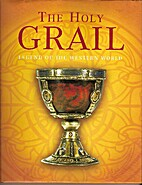 The Holy Grail: Legend of the Western World…