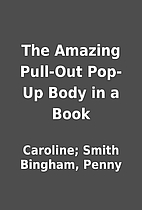 The Amazing Pull-Out Pop-Up Body in a Book…