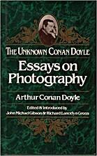 Essays on Photography by Sir Arthur Conan…