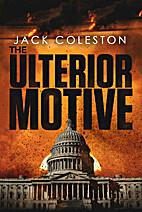The Ulterior Motive by Jack Coleston