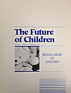 The Future of Children: Sexual Abuse of…