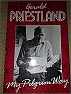 My Pilgrim Way: Late Writings by Gerald…