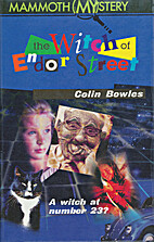 The Witch of Endor Street by Colin Bowles