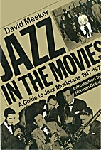 Jazz in the Movies by David Meeker
