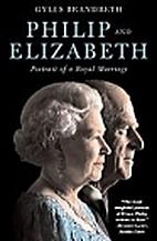 Philip and Elizabeth: Portrait of a Royal…