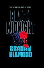 Black Midnight by Graham Diamond