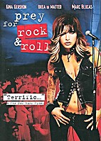 Prey for rock & roll by Alex Steyermark