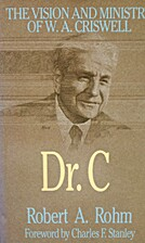 Dr. C : The Visionary and Ministry of W. A.…