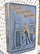 John Richmond's Mistake, by J. Eden