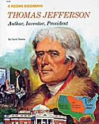 Thomas Jefferson: Author, Inventor,…
