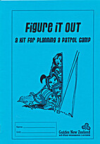 Figure it out : a kit for planning a patrol…