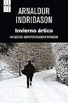 Invierno ártico by Arnaldur Indridason