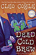 Dead Cold Brew (A Coffeehouse Mystery) by…