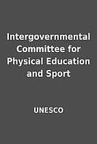 Intergovernmental Committee for Physical…