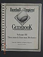 Baseball Umpires Guidebook Volume III,…