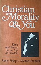 Christian Morality and You: Student Text:…