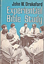 Experiential Bible study by John W.…