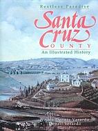 Santa Cruz County: Restless Paradise: An…