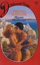 Moon Madness by Freda Vasilos