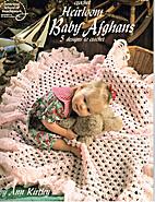 Heirloom Baby Afghans by Ann Kirtley