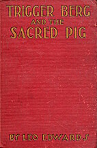 Trigger Berg and the sacred pig by Leo…