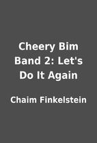 Cheery Bim Band 2: Let's Do It Again by…