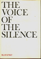The Voice of the Silence (Verbatim Edition)…