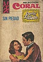 Sin piedad by Corín Tellado