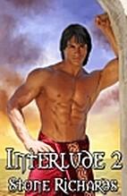 Interlude II by Stone Richards