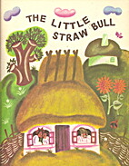 The Little Straw Bull: A Ukrainian Folk Tale…