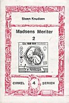 Madsens meriter, 2 by Steen Knudsen
