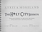 The Holy City Session by Mick Ayres