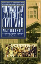 The Town That Started the Civil War by Nat…