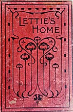 Lettie's Last Home by L.T. Meade