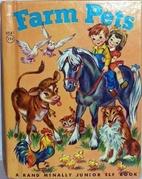 Farm Pets [A Rand McNally Junior Elf Book]…