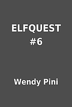 ELFQUEST #6 by Wendy Pini
