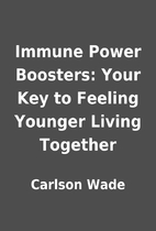Immune Power Boosters: Your Key to Feeling…