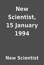 New Scientist, 15 January 1994 by New…